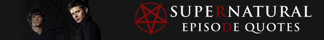 Good God Y'all Quotes - Supernatural Wiki